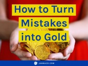 how to turn mistakes into gold