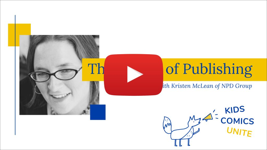 The Future of Children's Book and Graphic Novel Publishing in the Coronavirus Era-kristen-mclean-interview for Kids Comics Meetup April 2020